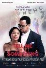 Tell Me Sweet Something - 2015