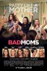Bad Moms - 2016