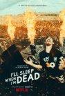 I'll Sleep When I'm Dead - 2016