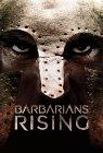 """""""Barbarians Rising"""" - 2016"""