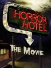 Horror Hotel the Movie - 2016